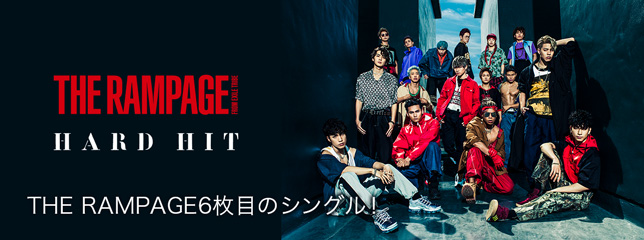 THE RAMPAGE from EXILE TRIBE(SG)「HARD HIT」